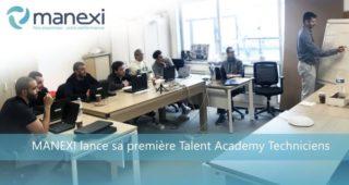 Manexi lance sa première Talent Academy Techniciens